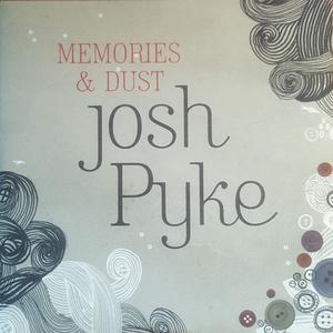 Josh Pyke - Memories & Dust (Promo) (2007) {Ivy League/Island}