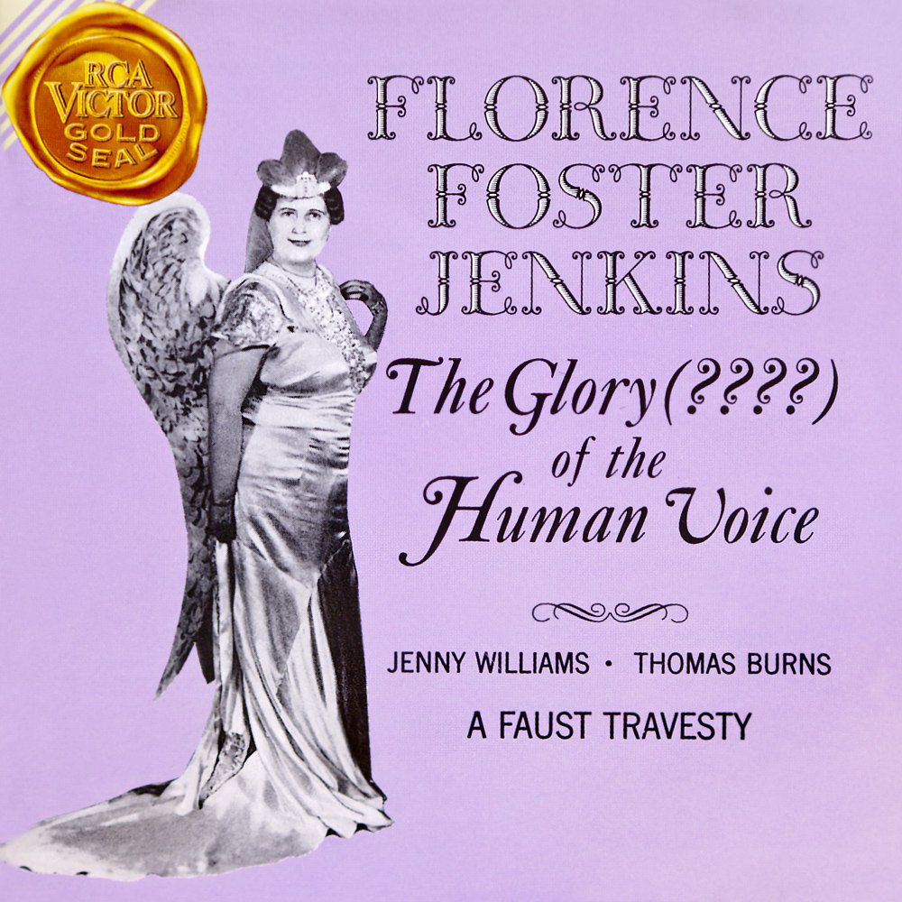 Florence Foster Jenkins – The Glory (????) Of The Human Voice (1992)