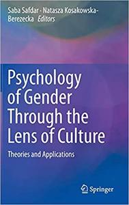 Psychology of Gender Through the Lens of Culture: Theories and Applications