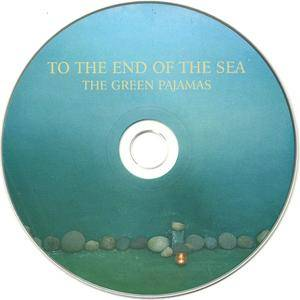 The Green Pajamas - To The End Of The Sea (2016) {Green Monkey}