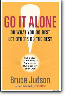Bruce Judson, «Go It Alone! : The Secret to Building a Successful Business on Your Own»