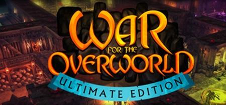 War For The Overworld Ultimate Edition (2019)
