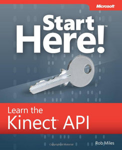 Start Here! Learn the Kinect API (Repost)