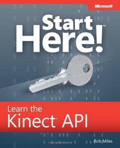 Start Here! Learn the Kinect API (Repost)