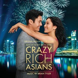 Brian Tyler - Crazy Rich Asians (Original Motion Picture Score) (2018) [Official Digital Download 24/96]