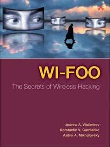 Wi-Foo : The Secrets of Wireless Hacking (Repost)
