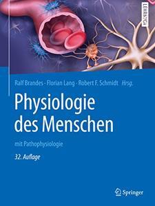 Physiologie des Menschen: mit Pathophysiologie