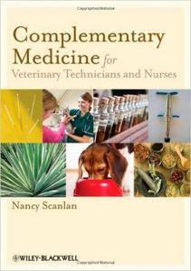 Complementary Medicine for Veterinary Technicians and Nurses (repost)