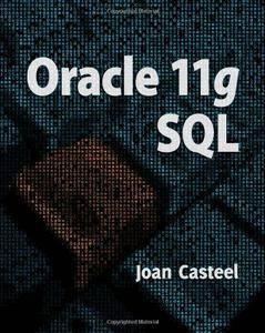 Oracle 11g: SQL (Repost)