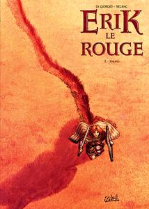 Erik Le Rouge - Tome 2 - Vinland
