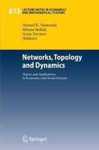 Networks, Topology and Dynamics: Theory and Applications to Economics and Social Systems (Repost)