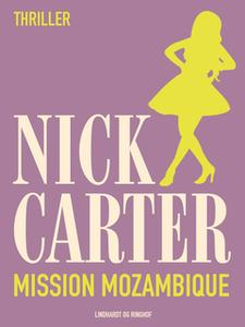 «Mission Mozambique» by Nick Carter
