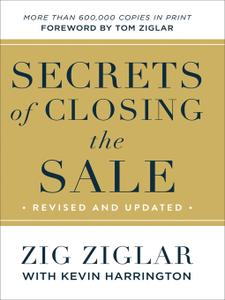 Secrets of Closing the Sale, Revised Edition