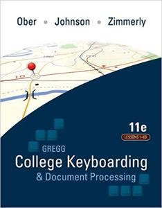 Gregg College Keyboarding & Document Processing: Lessons 1-60 11th Edition