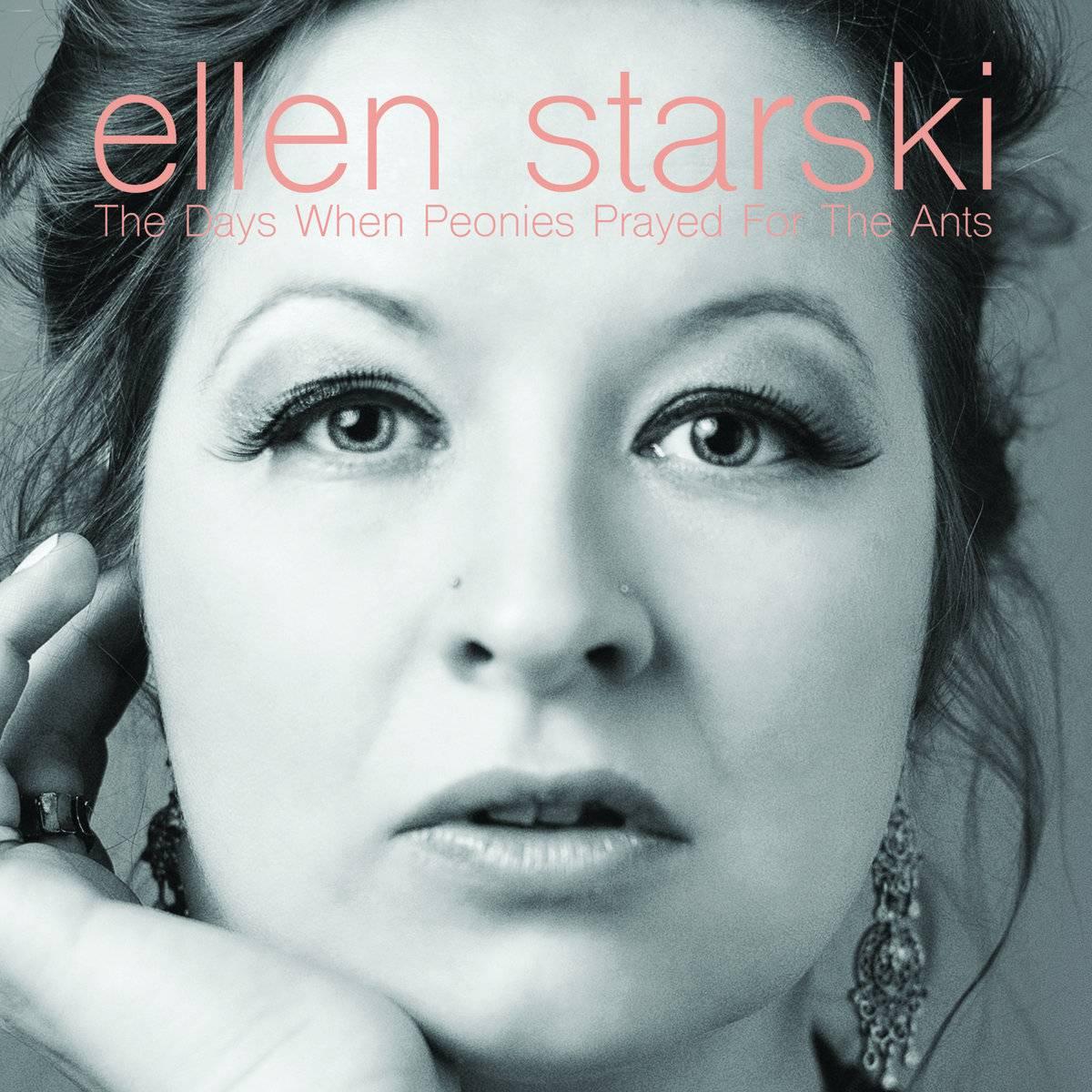 Ellen Starski - The Days When Peonies Prayed For The Ants (2018)