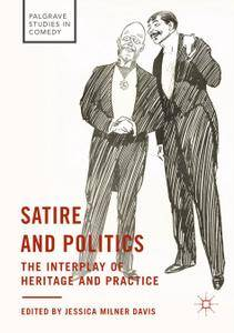 Satire and Politics: The Interplay of Heritage and Practice