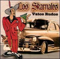 Los Skarnales - Vatos Rudos (1999)