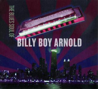 Billy Boy Arnold - The Blues Soul Of (2014)