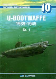 U-Bootwaffe 1939-1945 Cz.1 (Encyklopedia Okretow Wojennych 10) (repost)