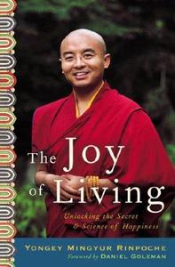 The Joy of Living: Unlocking the Secret and Science of Happiness (Repost)