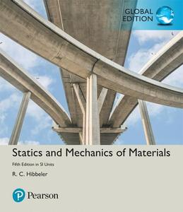 Statics and Mechanics of Materials in SI Units, 5th edition (Global Edition)