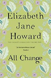 All Change (The Cazalet Chronicle Book 5)