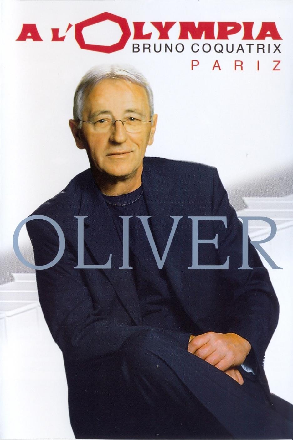 Oliver Dragojevic - 2006 - Oliver A L'Olympia
