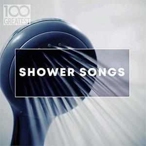 VA - 100 Greatest Shower Songs (2019)