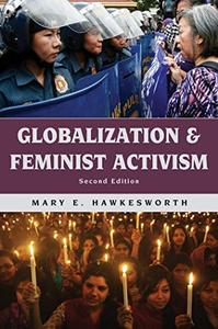 Globalization and Feminist Activism,2nd Edition