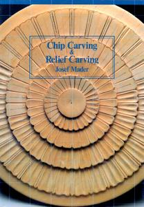 Chip Carving and Relief Carving (repost)