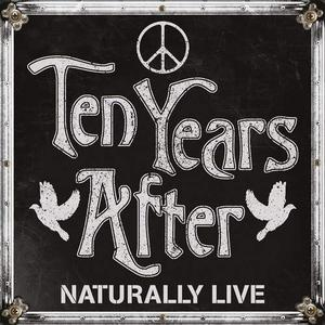Ten Years After - Naturally Live (2019) {Fast Western Records BUR340069}