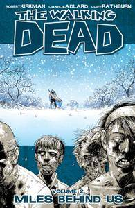 The Walking Dead Vol 02 - Miles Behind Us 2005
