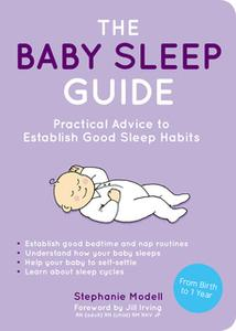 «The Baby Sleep Guide» by Stephanie Modell