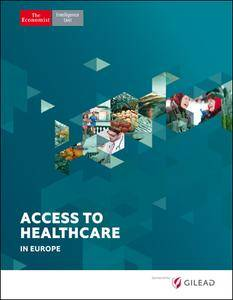 The Economist (Intelligence Unit) - Access to Healthcare in Europe (2017)