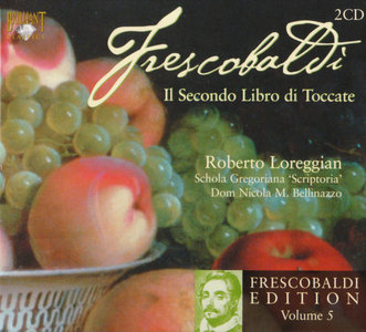 Girolamo Frescobaldi - Second Book of Toccatas - Roberto Loreggian