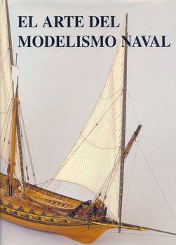 El Arte Del Modelismo Naval (repost)