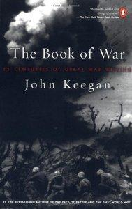 The Book of War: 25 Centuries of Great War Writing (Repost)