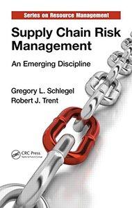 Supply Chain Risk Management: An Emerging Discipline (repost)