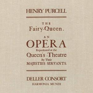 Deller Consort - Purcell: The Fairy Queen (Remastered) (2019) [Official Digital Download 24/96]