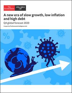The Economist (Intelligence Unit) - A new era of slow growth, low inflation and high debt (2020)