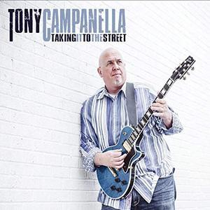 Tony Campanella - Taking It to the Street (2019)