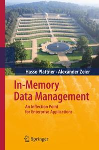 In-Memory Data Management: An Inflection Point for Enterprise Applications (repost)