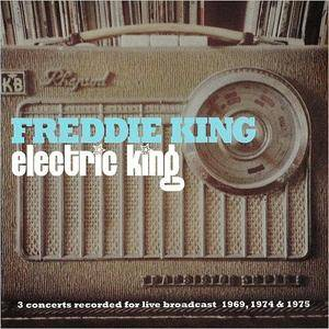 Freddie King - Electric King (2016)
