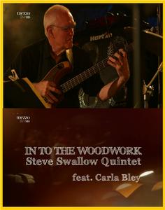Steve Swallow Quintet / Carla Bley - Into The Woodwork (2013) [HDTV 1080р]