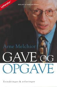 «Gave og opgave» by Arne Melchior