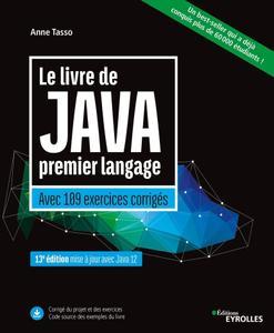 """Anne Tasso, """"Le livre de Java premier langage: Avec 109 exercices corrigés"""", 13e édition"""