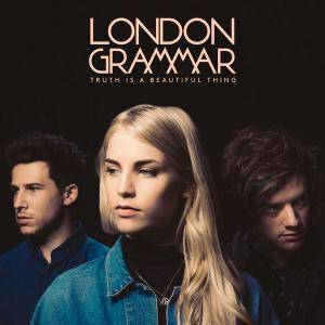 London Grammar - Truth Is a Beautiful Thing (Deluxe Edition) (2017)