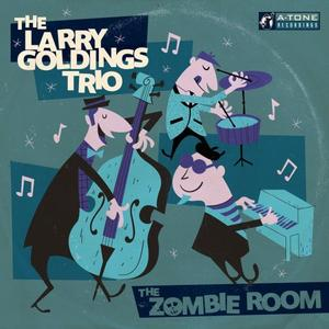 Larry Goldings Trio - The Zombie Room (2016) {A-Tone}