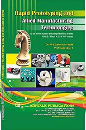 Rapid Prototyping And Manufacturing Technologies [Repost]