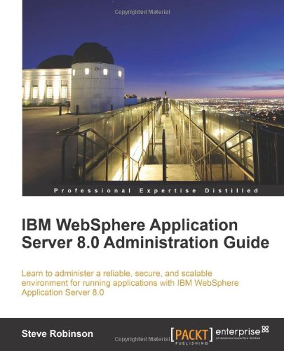 IBM WebSphere Application Server 8.0 Administration Guide (Repost)
